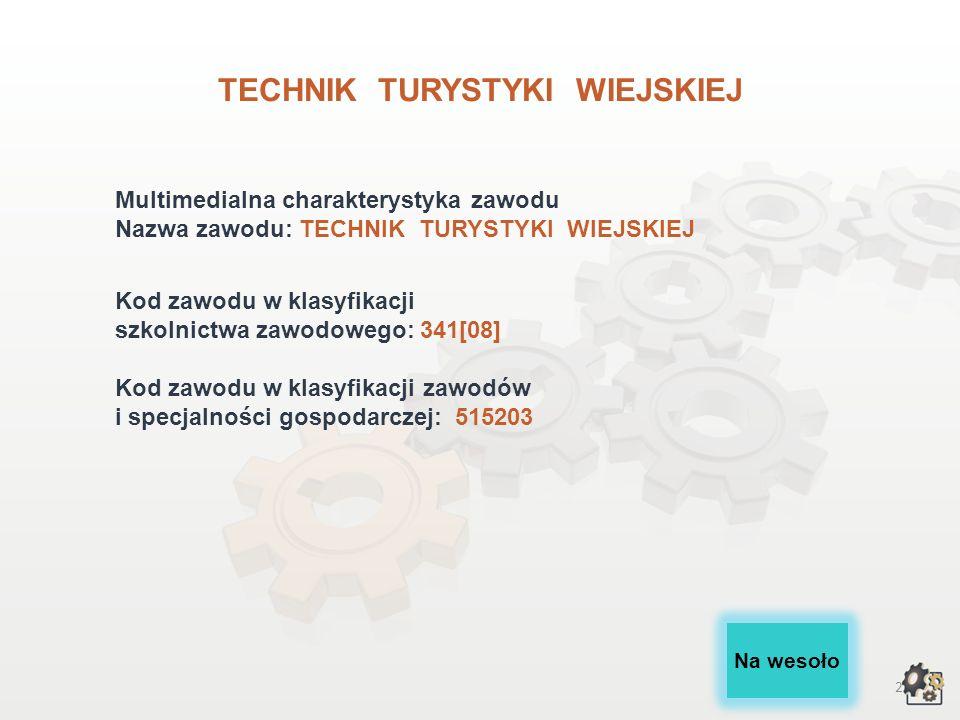 TECHNIK TURYSTYKI WIEJSKIEJ wersja dla gimnazjum i szkół ponadgimnazjalnych