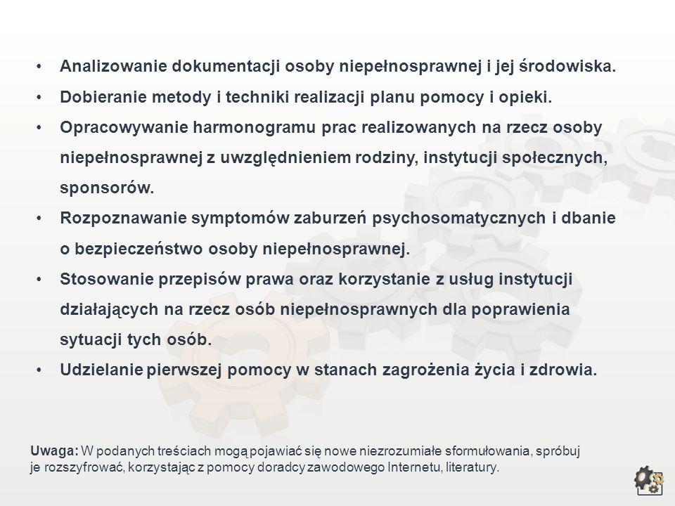 Analizowanie dokumentacji osoby niepełnosprawnej i jej środowiska.