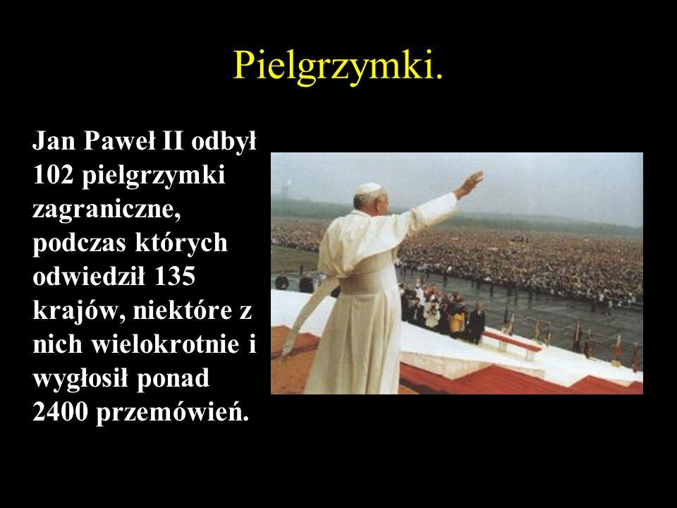 Pielgrzymki do Polski.Jako papież pielgrzymował do Ojczyzny 8 razy.