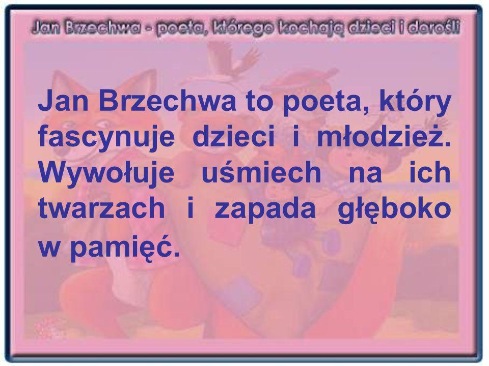 Jan Brzechwa to poeta, który fascynuje dzieci i młodzież. Wywołuje uśmiech na ich twarzach i zapada głęboko w pamięć.