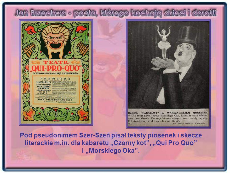 Pod pseudonimem Szer-Szeń pisał teksty piosenek i skecze literackie m.in. dla kabaretu Czarny kot, Qui Pro Quo i Morskiego Oka.