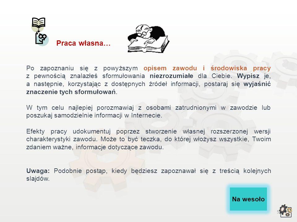 25 Źródła informacji Akty prawne: Rozporządzenie Ministra Pracy i Polityki Społecznej z dnia 27 kwietnia 2010 r.