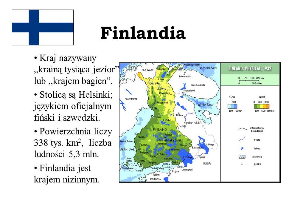 Finlandia Kraj nazywany krainą tysiąca jezior lub krajem bagien. Stolicą są Helsinki; językiem oficjalnym fiński i szwedzki. Powierzchnia liczy 338 ty
