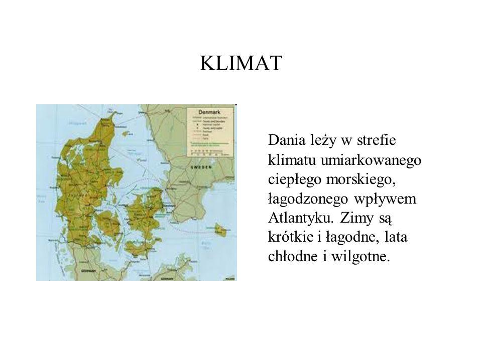 KLIMAT Dania leży w strefie klimatu umiarkowanego ciepłego morskiego, łagodzonego wpływem Atlantyku. Zimy są krótkie i łagodne, lata chłodne i wilgotn