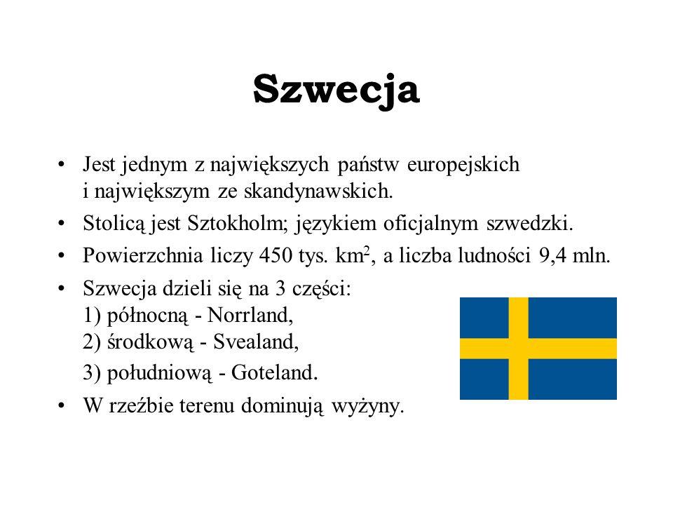 Szwecja Jest jednym z największych państw europejskich i największym ze skandynawskich. Stolicą jest Sztokholm; językiem oficjalnym szwedzki. Powierzc