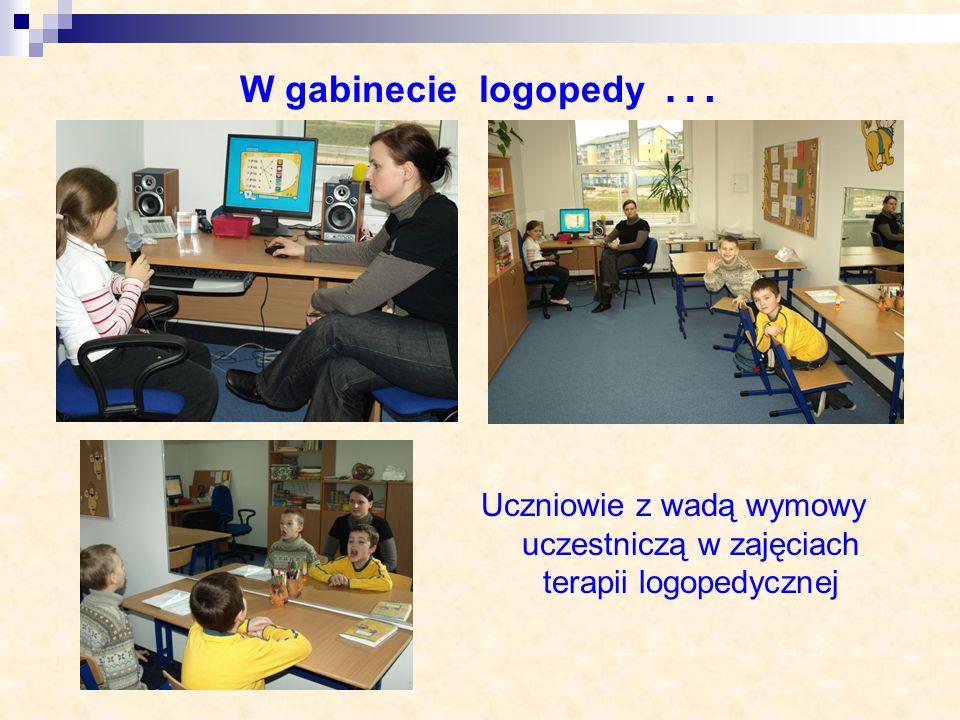 W gabinecie logopedy … Uczniowie z wadą wymowy uczestniczą w zajęciach terapii logopedycznej