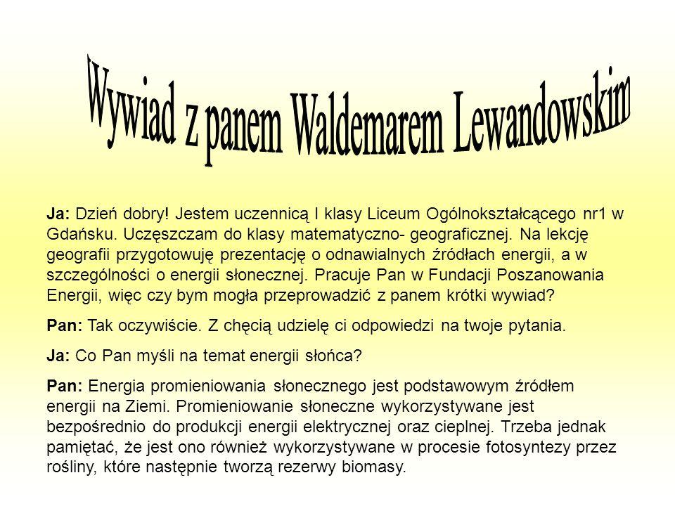 Ja: Dzień dobry! Jestem uczennicą I klasy Liceum Ogólnokształcącego nr1 w Gdańsku. Uczęszczam do klasy matematyczno- geograficznej. Na lekcję geografi