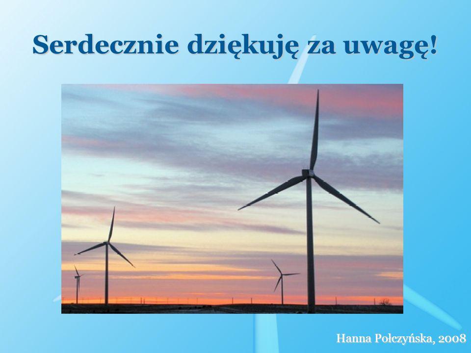 Serdecznie dziękuję za uwagę! Hanna Połczyńska, 2008