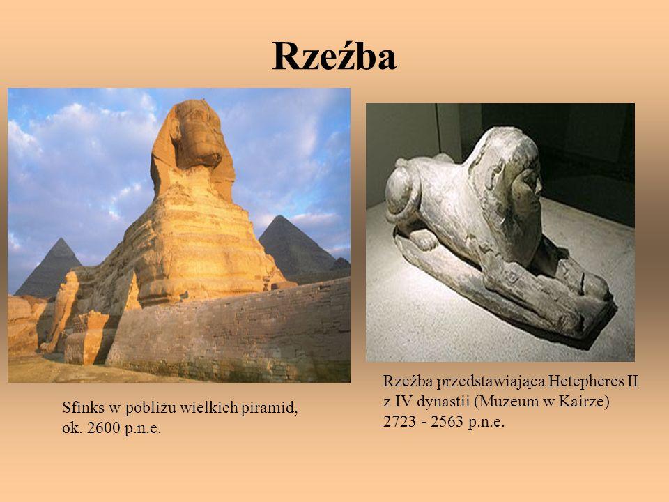 Rzeźba Sfinks w pobliżu wielkich piramid, ok. 2600 p.n.e. Rzeźba przedstawiająca Hetepheres II z IV dynastii (Muzeum w Kairze) 2723 - 2563 p.n.e.
