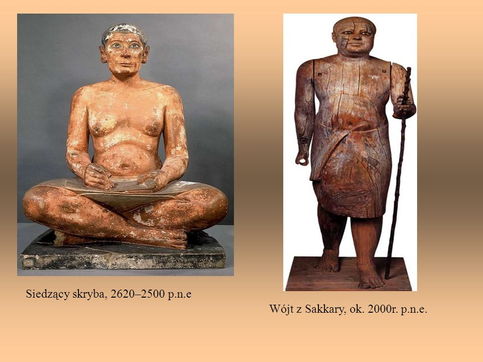 Siedzący skryba, 2620–2500 p.n.e Wójt z Sakkary, ok. 2000r. p.n.e.