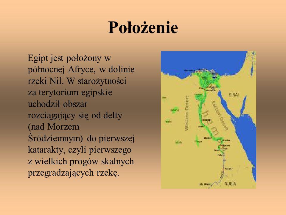 Położenie Egipt jest położony w północnej Afryce, w dolinie rzeki Nil. W starożytności za terytorium egipskie uchodził obszar rozciągający się od delt