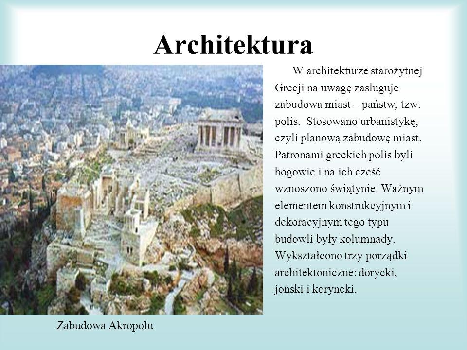 Architektura W architekturze starożytnej Grecji na uwagę zasługuje zabudowa miast – państw, tzw. polis. Stosowano urbanistykę, czyli planową zabudowę