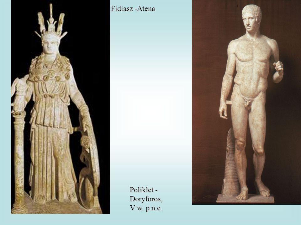 Fidiasz -Atena Poliklet - Doryforos, V w. p.n.e.