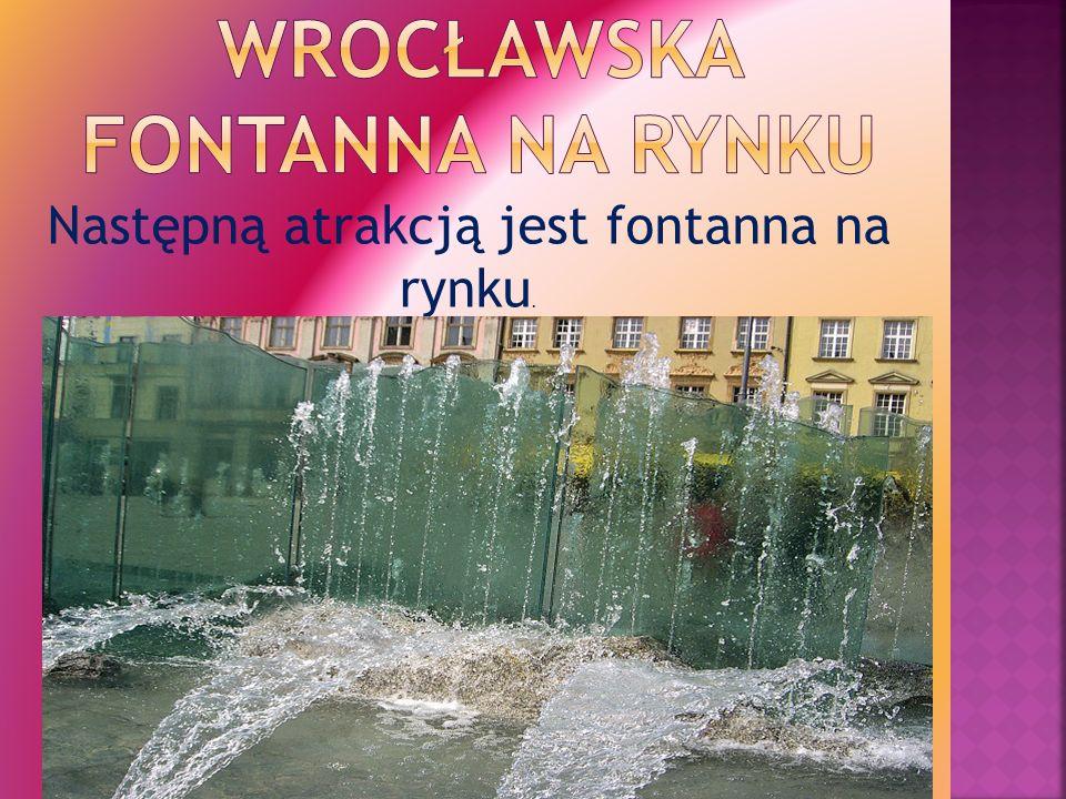 Następną atrakcją jest fontanna na rynku.