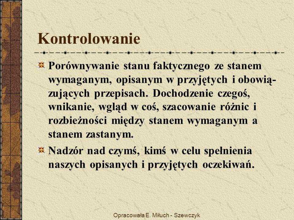 Opracowała E.Miłuch - Szewczyk Przykładowy arkusz Imię i nazwisko nauczyciela.........