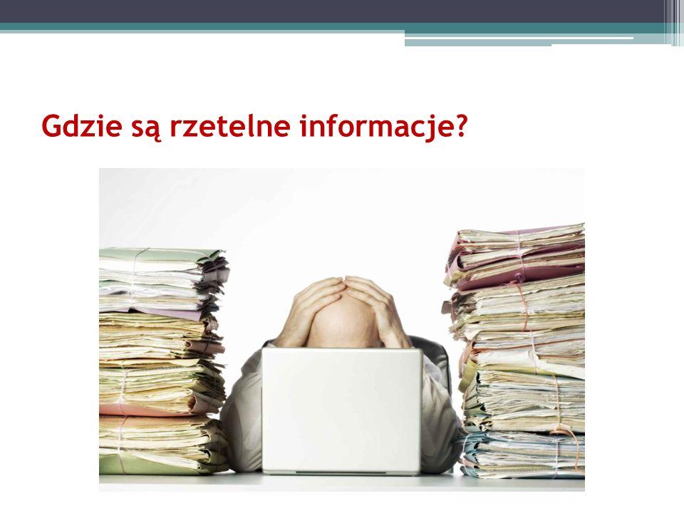Gdzie są rzetelne informacje?