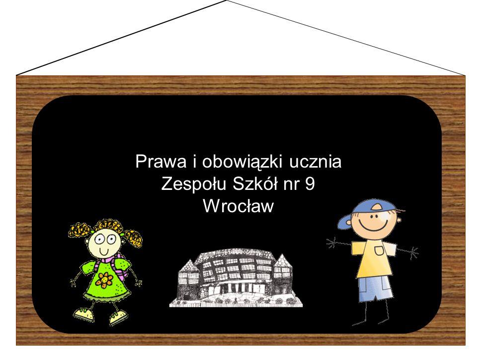 Prawa i obowiązki ucznia Zespołu Szkół nr 9 Wrocław