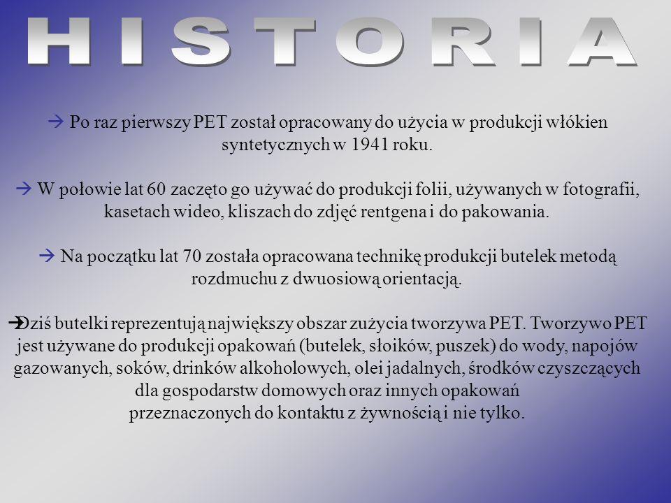 Po raz pierwszy PET został opracowany do użycia w produkcji włókien syntetycznych w 1941 roku. W połowie lat 60 zaczęto go używać do produkcji folii,