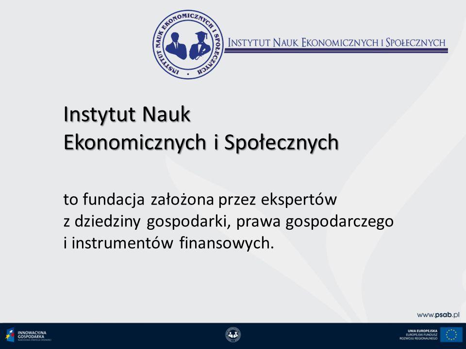 Instytut Nauk Ekonomicznych i Społecznych to fundacja założona przez ekspertów z dziedziny gospodarki, prawa gospodarczego i instrumentów finansowych.