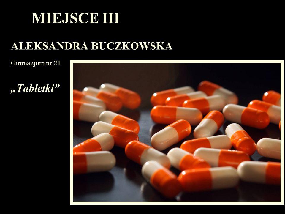 MIEJSCE III JADWIGA RASZKA Przedszkole 33 Koziołek
