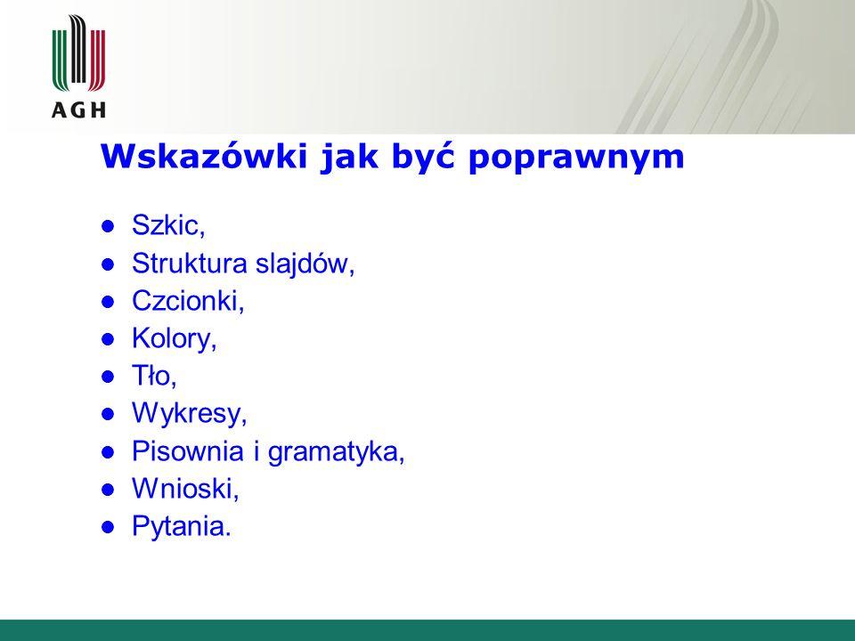 Wytyczne tworzenia prezentacji w programie PowerPoint Kraków, 201…