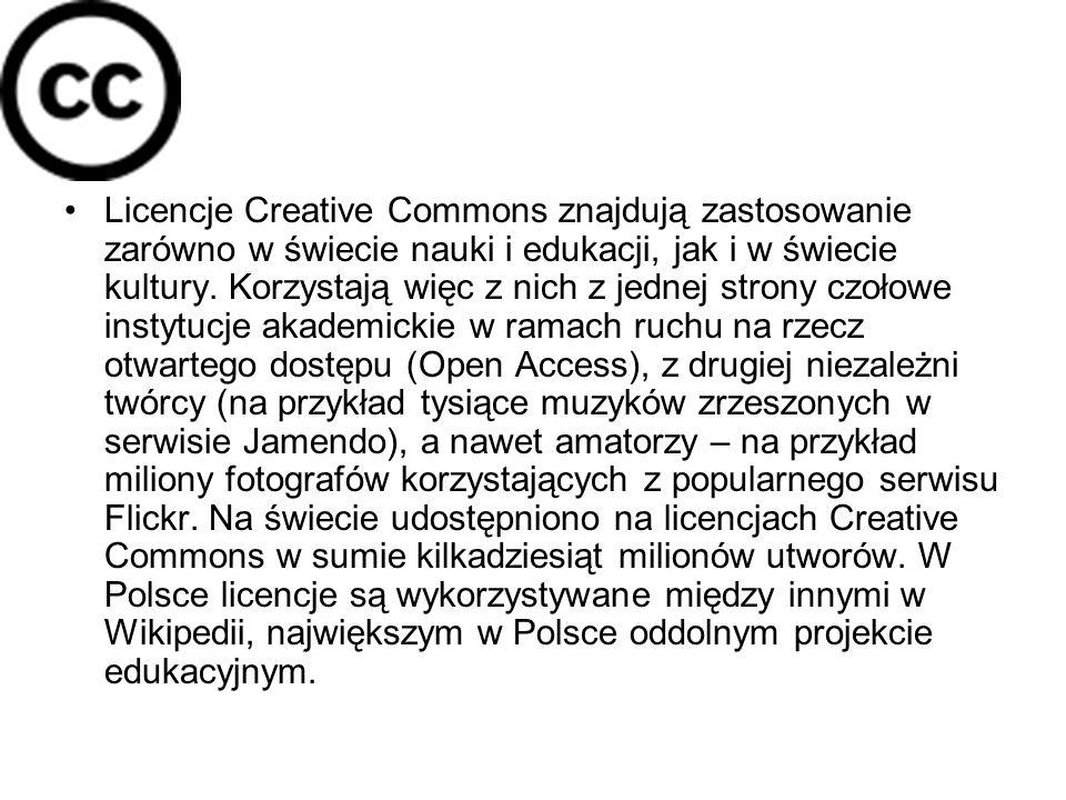 Licencje Creative Commons znajdują zastosowanie zarówno w świecie nauki i edukacji, jak i w świecie kultury. Korzystają więc z nich z jednej strony cz