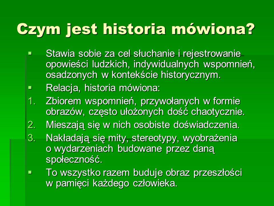 Czym jest historia mówiona.