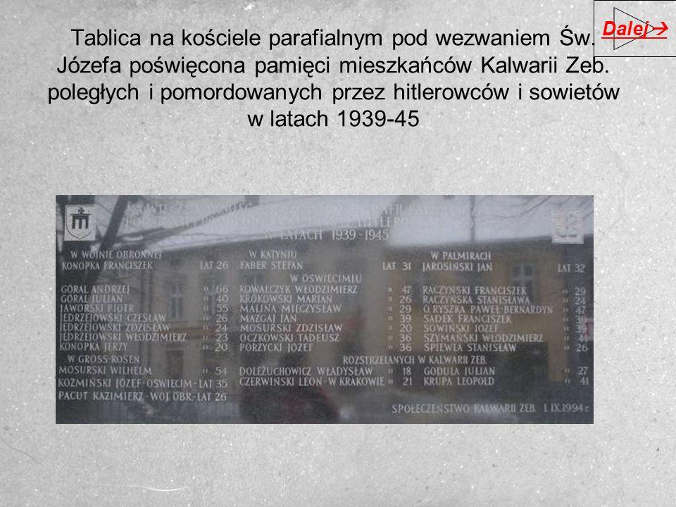 Tablica na kościele parafialnym pod wezwaniem Św. Józefa poświęcona pamięci mieszkańców Kalwarii Zeb. poległych i pomordowanych przez hitlerowców i so
