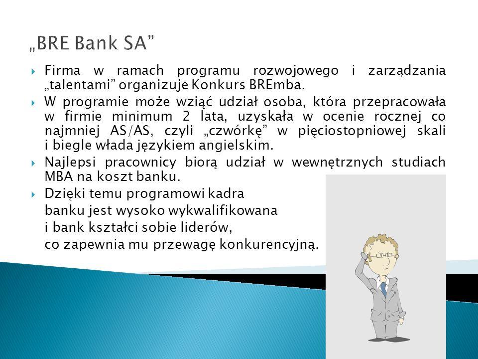 BRE Bank SA Firma w ramach programu rozwojowego i zarządzania talentami organizuje Konkurs BREmba. W programie może wziąć udział osoba, która przeprac
