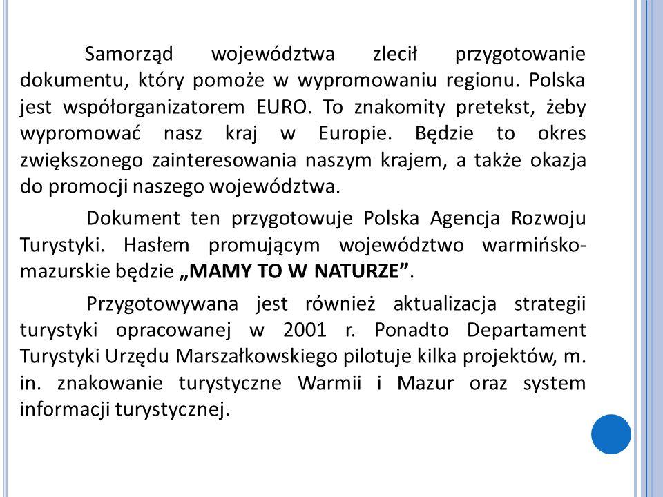 Samorząd województwa zlecił przygotowanie dokumentu, który pomoże w wypromowaniu regionu. Polska jest współorganizatorem EURO. To znakomity pretekst,