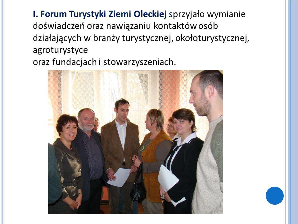 I. Forum Turystyki Ziemi Oleckiej sprzyjało wymianie doświadczeń oraz nawiązaniu kontaktów osób działających w branży turystycznej, okołoturystycznej,