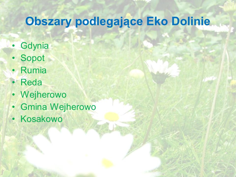 Obszary podlegające Eko Dolinie Gdynia Sopot Rumia Reda Wejherowo Gmina Wejherowo Kosakowo