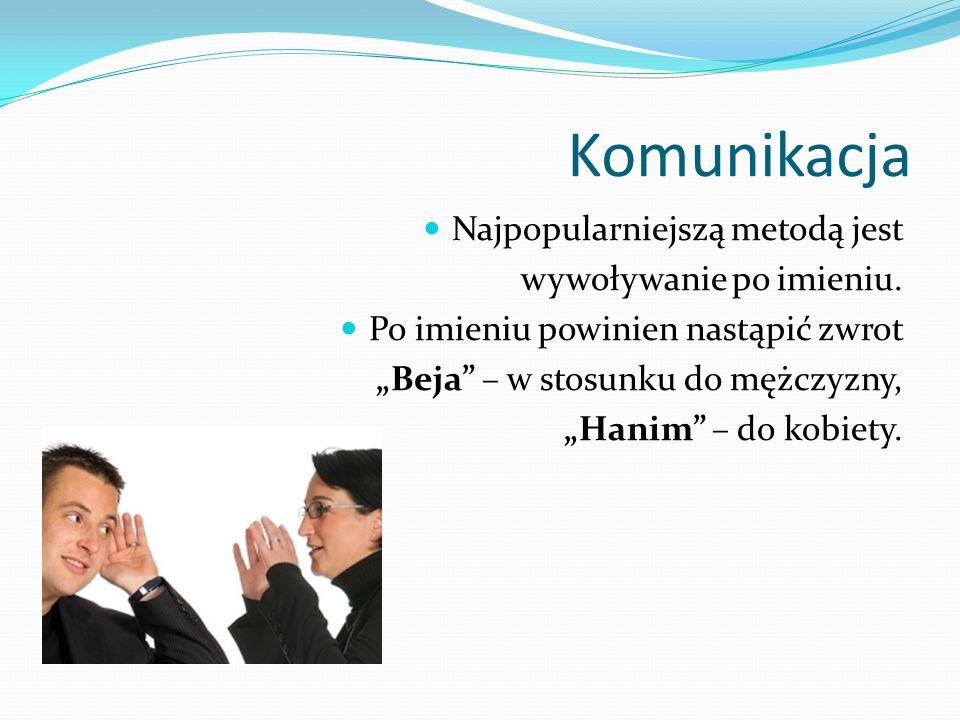 Relacje biznesowe Turcy wolą robić interesy z ludźmi, których znają i szanują.