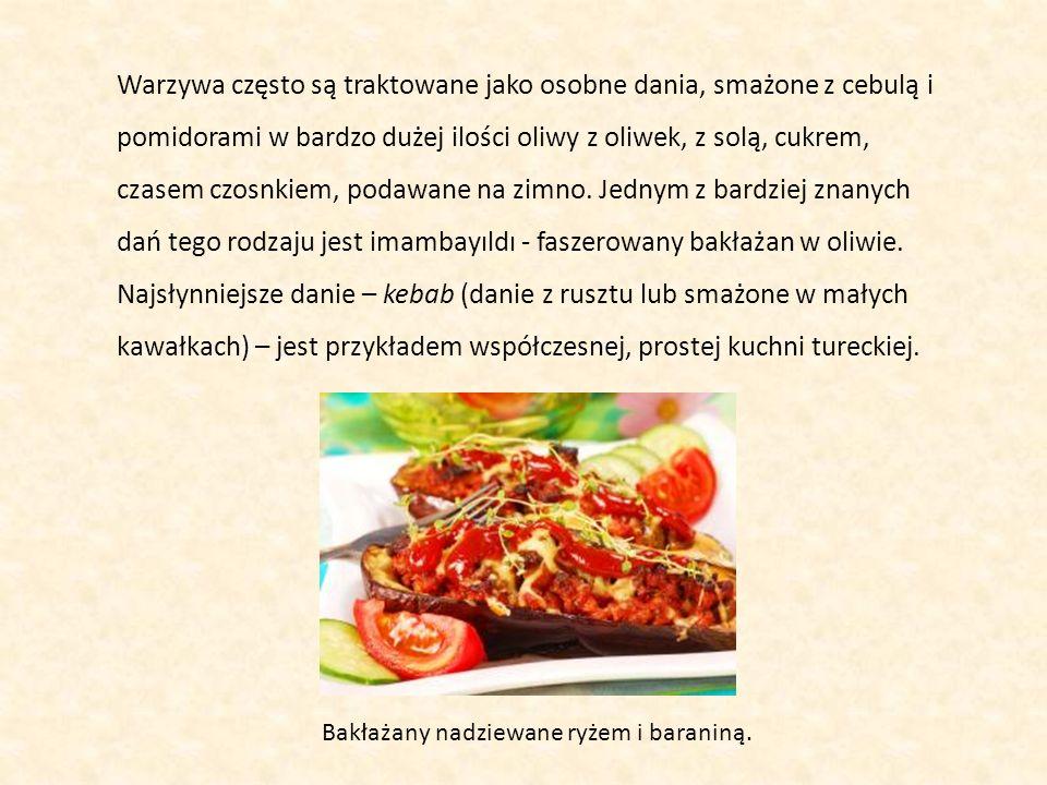 Warzywa często są traktowane jako osobne dania, smażone z cebulą i pomidorami w bardzo dużej ilości oliwy z oliwek, z solą, cukrem, czasem czosnkiem,