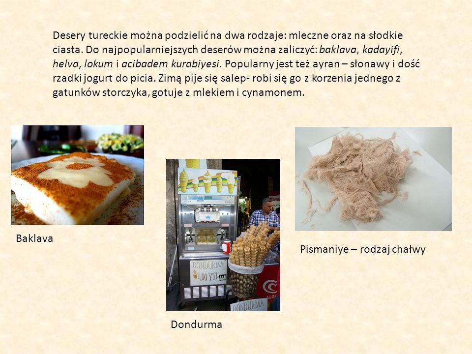 Desery tureckie można podzielić na dwa rodzaje: mleczne oraz na słodkie ciasta. Do najpopularniejszych deserów można zaliczyć: baklava, kadayifi, helv