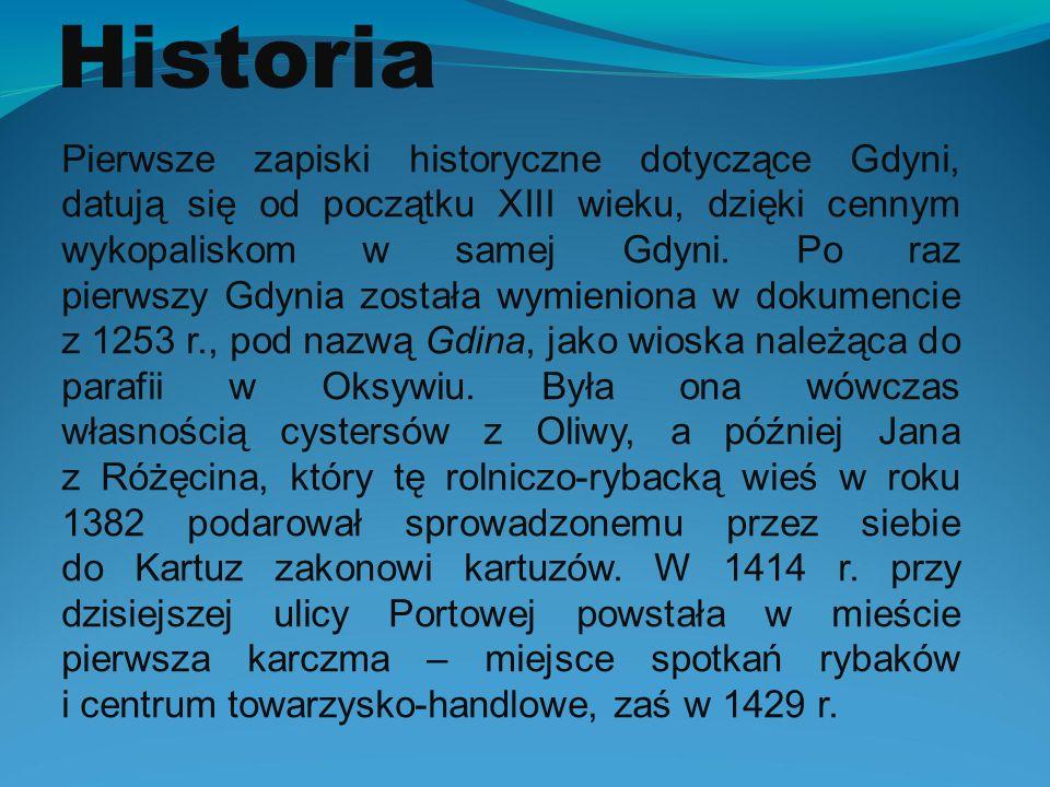 Kartuzi ustanowili wspólnego sołtysa dla Gdyni i Grabówka oraz zmienili obowiązek dorocznego dostarczania ryb na opłatę w gotówce, a ponadto podwojono czynsz dla wcześniej już wybudowanej przez mnichów gospody w Gdyni.