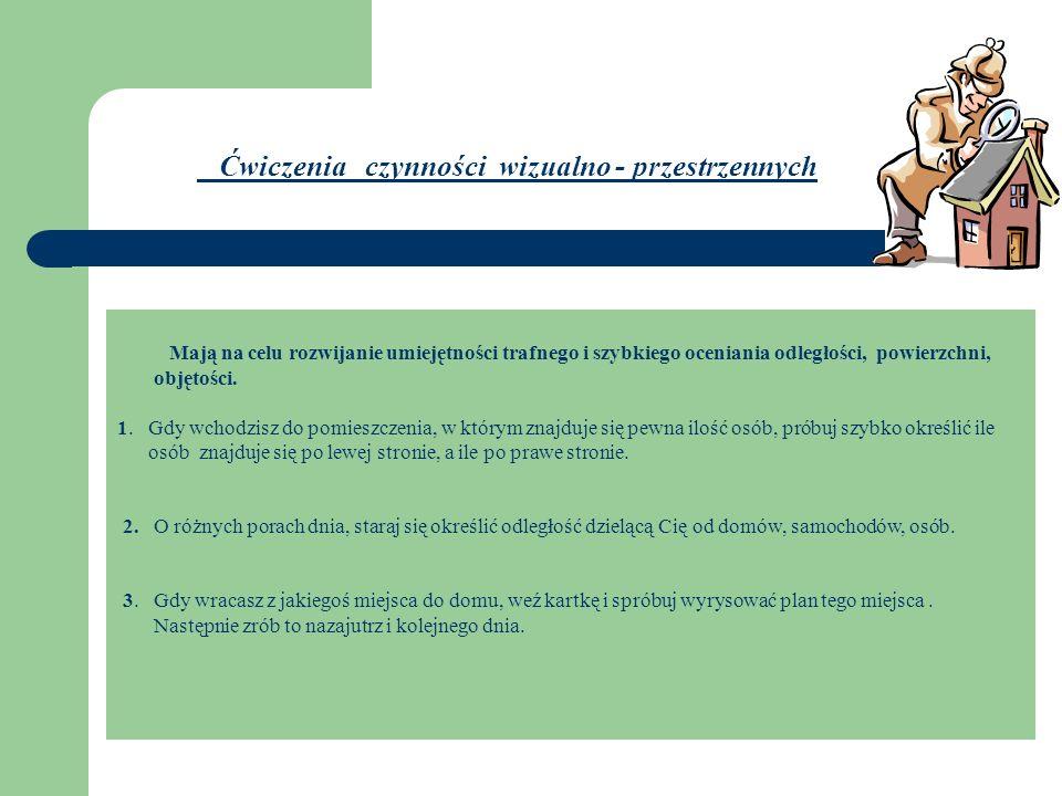 Ćwiczenia czynności struktualizacyjnych Struktualizować to układać luźne elementy w logiczną całość.