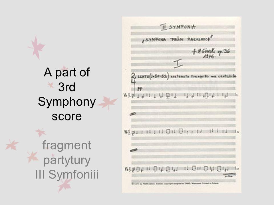 A part of 3rd Symphony score fragment partytury III Symfoniii