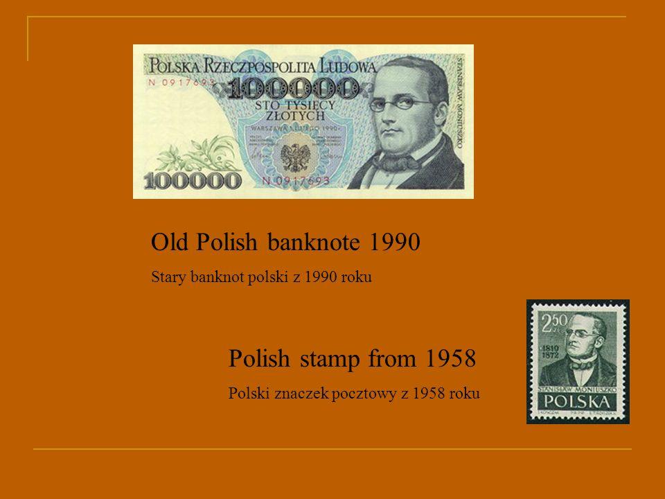 Old Polish banknote 1990 Stary banknot polski z 1990 roku Polish stamp from 1958 Polski znaczek pocztowy z 1958 roku