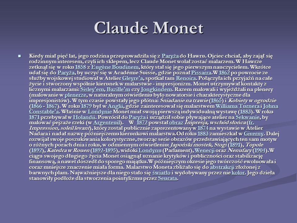 Claude Monet Kiedy miał pięć lat, jego rodzina przeprowadziła się z P P P P P aaaa rrrr yyyy żżżż aaaa do Hawru.