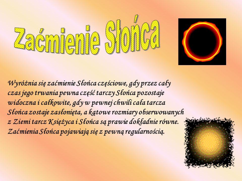 Wyróżnia się zaćmienie Słońca częściowe, gdy przez cały czas jego trwania pewna część tarczy Słońca pozostaje widoczna i całkowite, gdy w pewnej chwili cała tarcza Słońca zostaje zasłonięta, a kątowe rozmiary obserwowanych z Ziemi tarcz Księżyca i Słońca są prawie dokładnie równe.