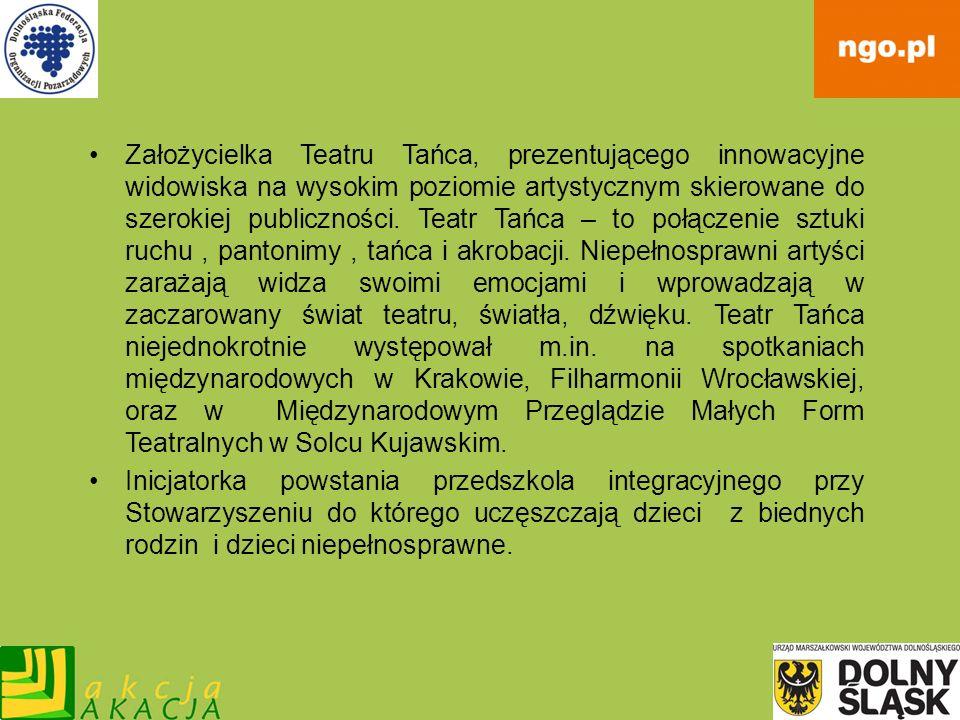 Aleksandra Mossakowska Założycielka Stowarzyszenia Wspólnota w Wojtówce, sołtys wsi Wojtówka.