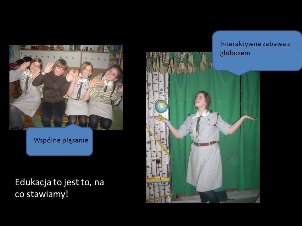 Wspólne pląsanie Interaktywna zabawa z globusem Edukacja to jest to, na co stawiamy!
