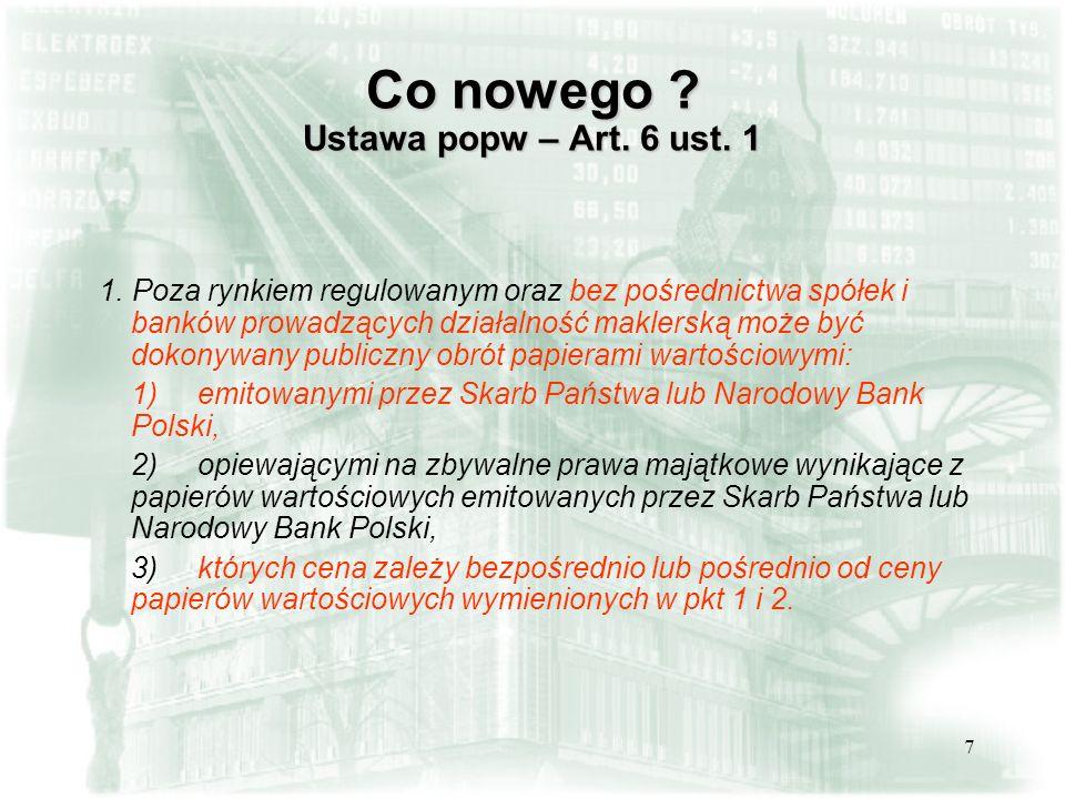 8 Co nowego .Ustawa popw – Art. 30b ust. 1 1.