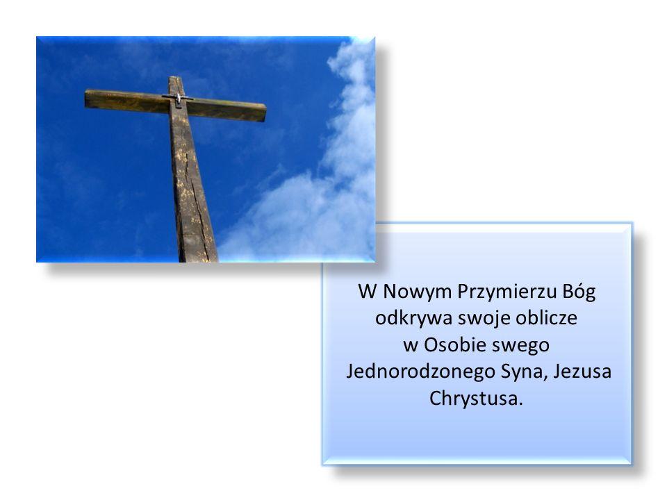 W Starym Przymierzu Bóg, jako Bóg Jedyny towarzyszył człowiekowi w obłoku.
