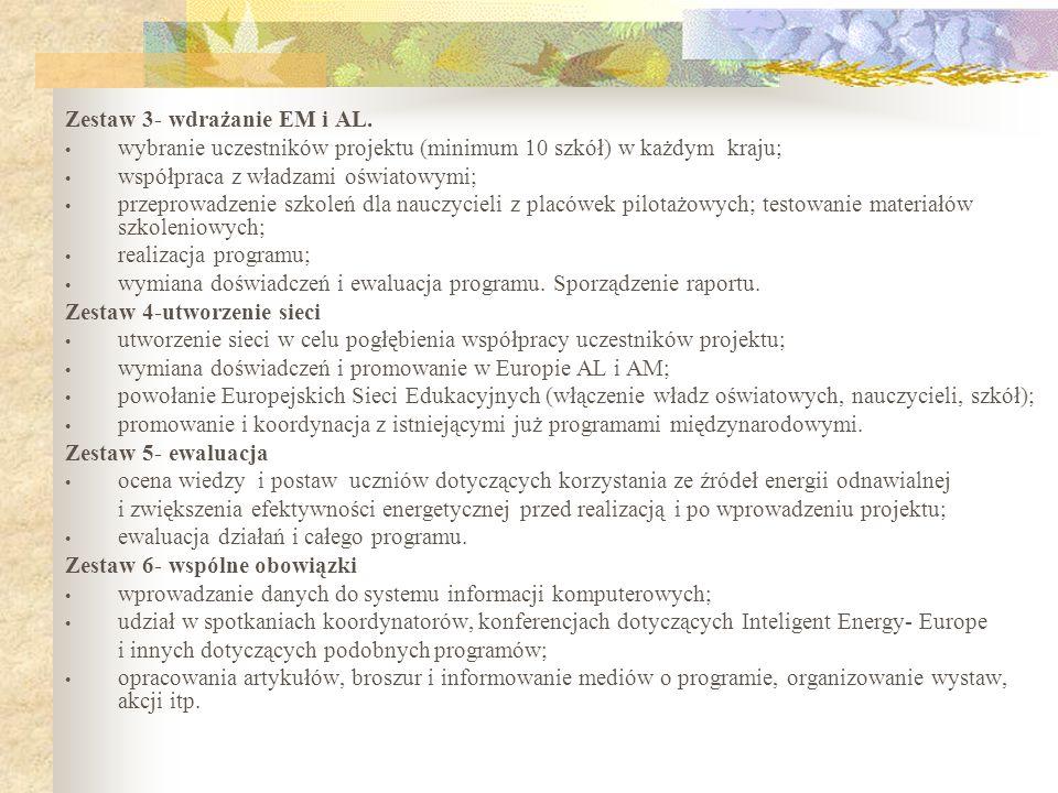 Zestaw 3- wdrażanie EM i AL. wybranie uczestników projektu (minimum 10 szkół) w każdym kraju; współpraca z władzami oświatowymi; przeprowadzenie szkol
