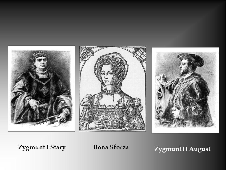 Zygmunt I StaryBona Sforza Zygmunt II August