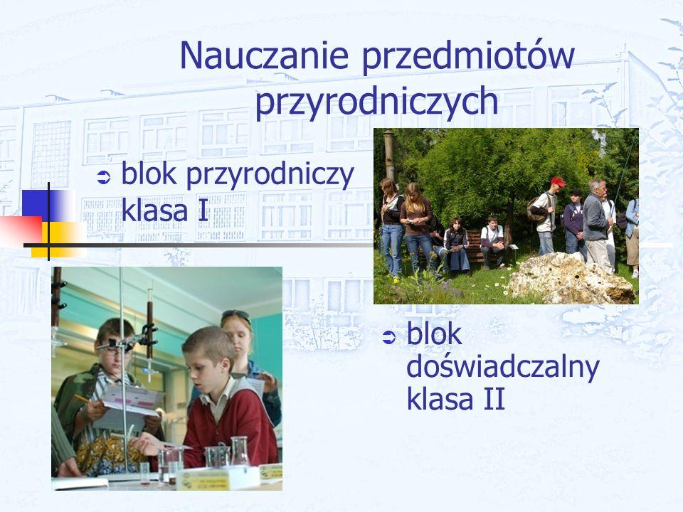 Nauczanie przedmiotów przyrodniczych blok przyrodniczy klasa I blok doświadczalny klasa II