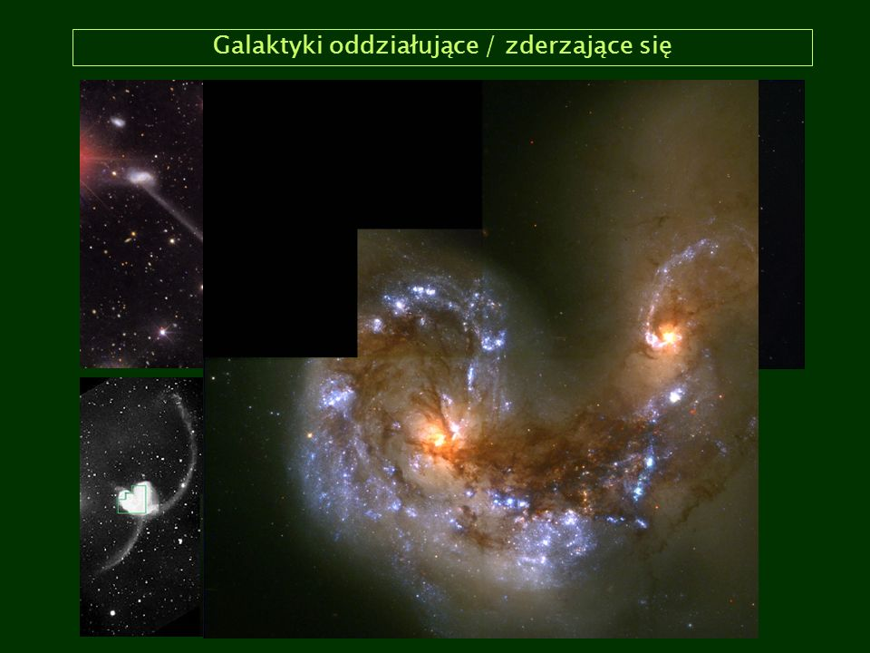 Galaktyki oddziałujące / zderzające się