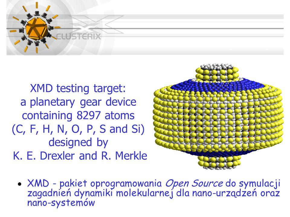 XMD testing target: a planetary gear device containing 8297 atoms (C, F, H, N, O, P, S and Si) designed by K. E. Drexler and R. Merkle XMD - pakiet op